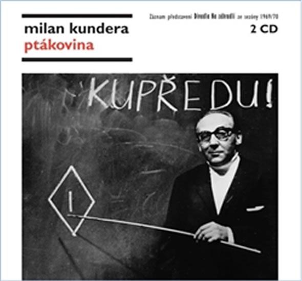 CD Ptákovina - Kundera Milan - 13x14 cm