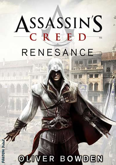 Assassin´s Creed 1 - Renesance - Oliver Bowden - 15x21 cm