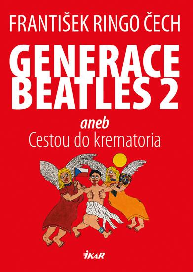 Generace Beatles 2 - Čech František Ringo