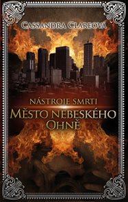 Nástroje smrti 6: Město nebeského ohně