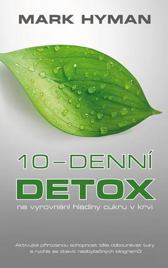 10-denní DETOX na vyrovnání hladiny cukru v krvi - Hyman Mark - 14x21 cm