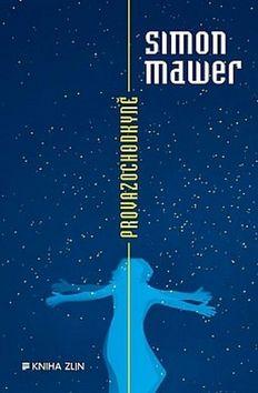 Provazochodkyně - Simon Mawer - 12x20 cm