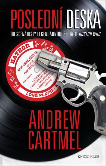 Poslední deska - Cartmel Andrew