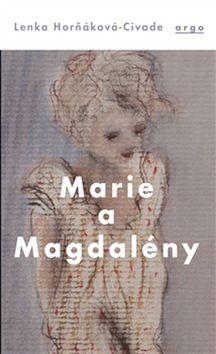 Marie a Magdalény - Lenka Horňáková Civade - 13x20 cm
