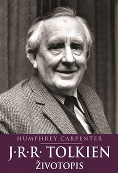 J.R.R. Tolkien Životopis - Humphrey Carpenter - 15x21 cm