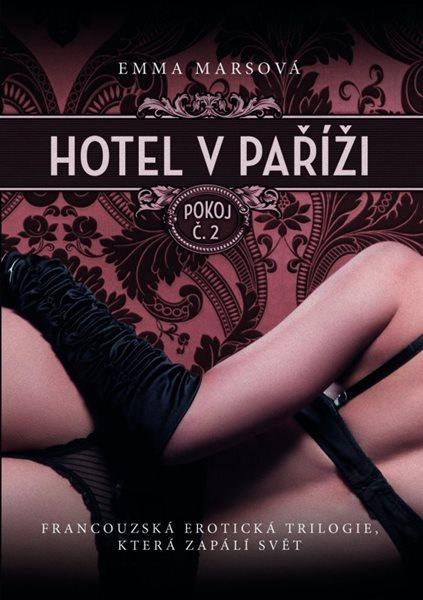 Hotel v Paříži: pokoj č. 2 - Emma Marsová - 15x21 cm