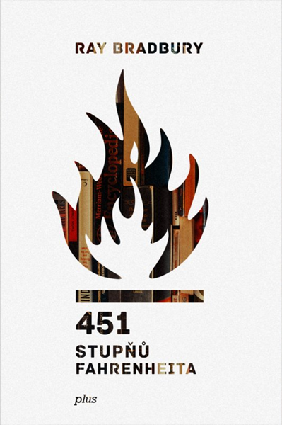 451 stupňů Fahrenheita - Ray Bradbury - 13x20 cm