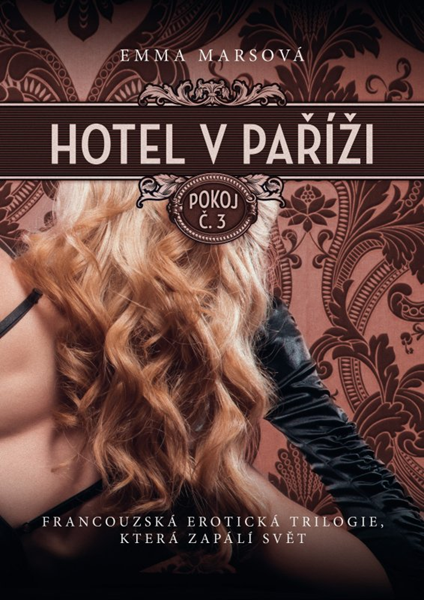 Hotel v Paříži: pokoj č. 3 - Emma Marsová - 15x21 cm