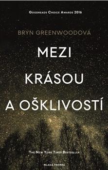 Mezi krásou a ošklivostí - Greenwoodová Bryn - 16x24 cm, Sleva 20%