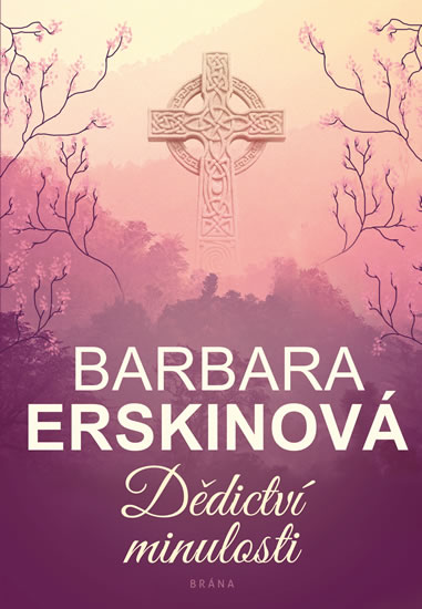 Dědictví minulosti - Barbara Erskinová, Sleva 13%