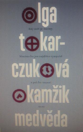 Okamžik medvěda (1) - Tokarczuková Olga - 12,7x19,5