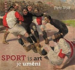 Sport je umění - Petr Volf - 22x21 cm