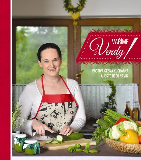 Vaříme s Vendy! - Vendula Špetlíková - 22x25 cm