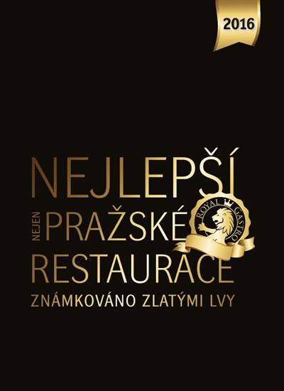 Nejlepší (nejen) pražské restaurace 2016 - Libor Budinský - 22x23 cm