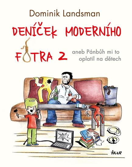 Deníček moderního fotra 2 - Landsman Dominik