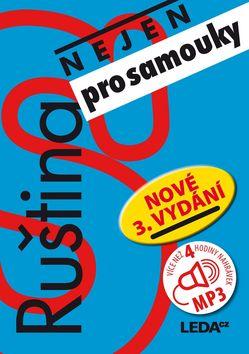 Ruština nejen pro samouky +3CD-MP3 - Anastasia Vasiljeva; I. Camutaliová; Věra Nekolová - 16x22 cm, Sleva 10%