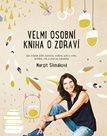 Velmi osobní kniha o zdraví