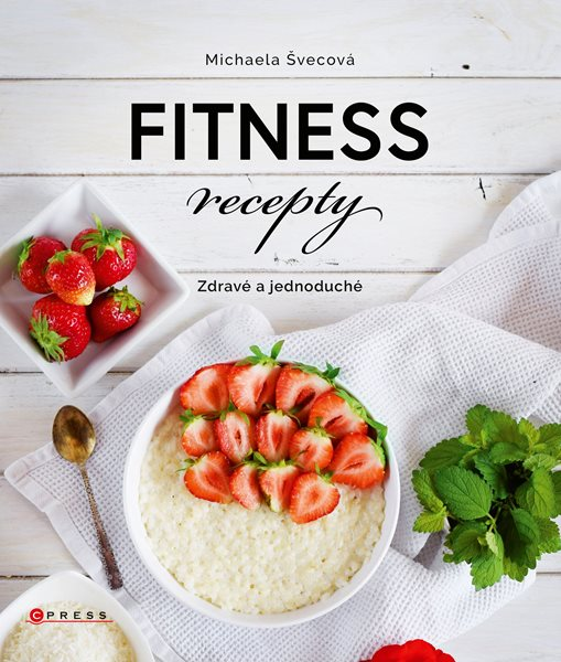Fitness recepty - Michaela Švecová - 21x24 cm, Sleva 15%