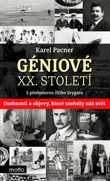 Géniové XX. století - Karel Pacner - 13x20 cm, Sleva 13%