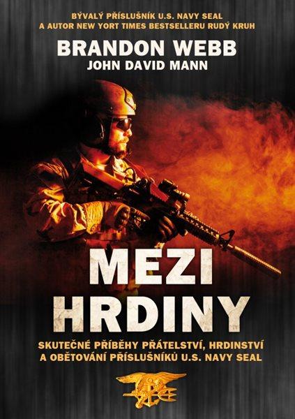 Mezi hrdiny - Brandon Webb, John David Mann - 15x21 cm