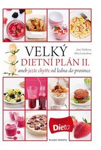 Velký dietní plán II. aneb jezte chytře od ledna do prosince