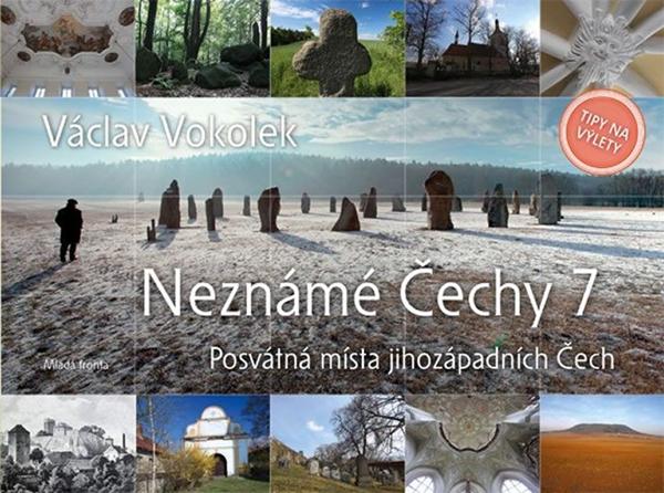 Neznámé Čechy 7 - Václav Vokolek - 23x18 cm