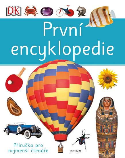 První encyklopedie - Ganeriová Anita, Oxlade Chris - 22x28 cm