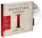 CD Husitská epopej I - Za časů krále Václava IV
