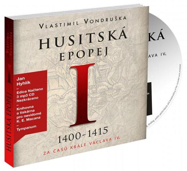 CD Husitská epopej I - Za časů krále Václava IV - Vlastimil Vondruška
