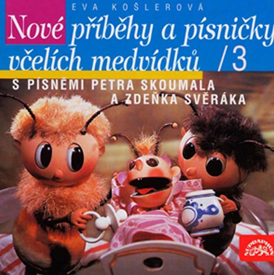 CD Včelí medvídci Nové příběhy a písničky - Košlerová Eva