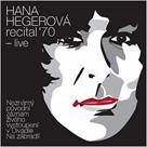 CD Hana Hegerová - Recital '70 - live