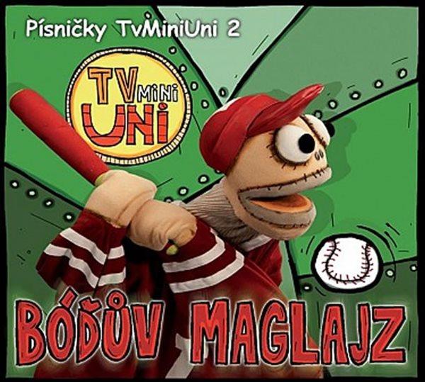 CD Písničky TvMiniUni 2: Bóďův maglajz - neuveden - 13x14 cm