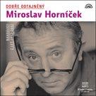 CD Miroslav Horníček : Dobře odtajněný Miroslav Horníček