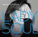 CD Marie Rottrová : Lady Soul