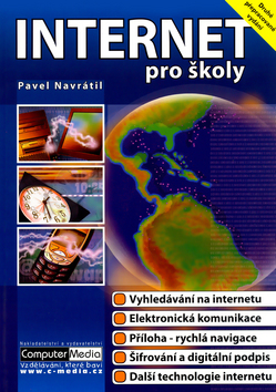 Internet pro školy - 2.vydání - Navrátil Pavel - A4, brožovaná