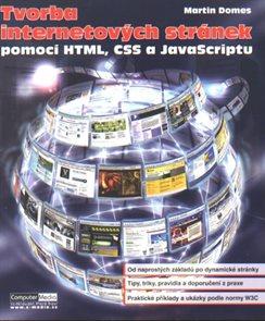 Tvorba internetových stránek pomocí HTML, CSS a JavaScriptu