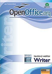 OpenOffice.org verze 2 - textový editor Writer - Pomichálek J.,Jiříček M. - A4