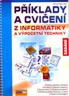Příklady a cvičení z informatiky - Zadání - 3. vydání