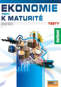 Ekonomie nejen k maturitě - Testy - řešení - Navrátilová P., Mendl Z., Zlámal J. - A4, brožovaná