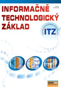 Informačně technologický základ + CD-ROM - Matúš Z., Štěpán R. - A4, brožovaná