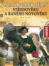 Opakování dějin středověku a raného novověku-zadání