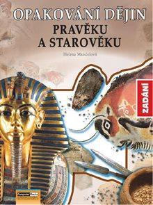 Opakování dějin pravěku a starověku - zadání