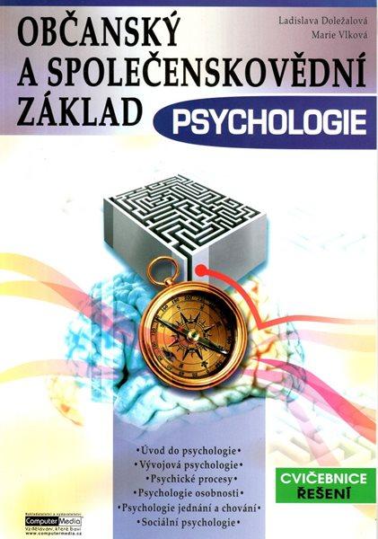 Psychologie - cvičebnice řešení - Doležalová L., Vlková M. - 303 × 214 × 5 mm