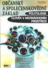 Občanský a společenskovědní základ - Politologie - člověk v mezinárodním prostředí