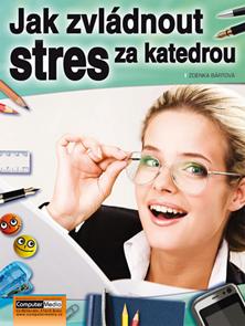 Jak zvládnout stres za katedrou
