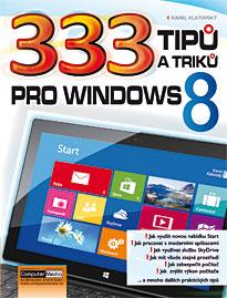 333 tipů a triků pro Windows 8 - Klatovský Karel - A5, brožovaná