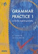 Grammar Practice 1 - pro začátečníky až mírně pokročilé