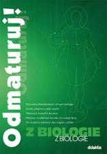 Odmaturuj ! z biologie druhé přepracované vydání - Benešová,Hamplová a kol. - B5, brožovaná