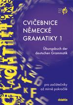 Cvičebnice německé gramatiky 1 - pro začátečníky a mírně pokročilé