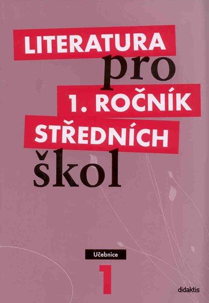 Literatura pro 1. ročník středních škol - učebnice - Bláhová R. a kolektiv - A4, brožovaná